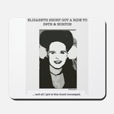Beth Short Mousepad