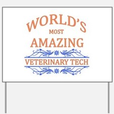 Veterinary Tech Yard Sign