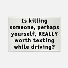 Texting while driving - Rectangle Magnet