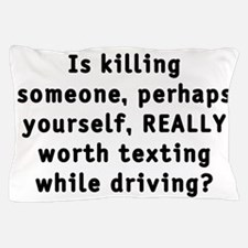 Texting while driving - Pillow Case