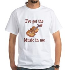 I've Got The Music In Me White T-shirt