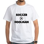 Soccer Hooligan White T-shirt