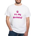 It's My Birthday - Pink Paw White T-shirt