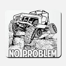 No Problem Rock Crawling Jeep Mousepad