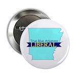 True Blue Arkansas LIBERAL Button
