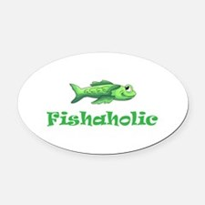 FISHAHOLIC Oval Car Magnet