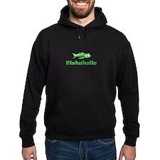 FISHAHOLIC Hoodie