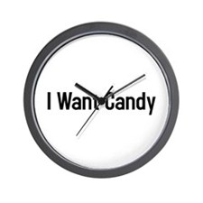 I want candy Wall Clock