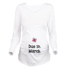 Due in March Butterf Long Sleeve Maternity T-Shirt