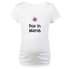 Due in March Butterfly Shirt