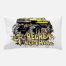 Mud Trucks Regret Nothing Pillow Case