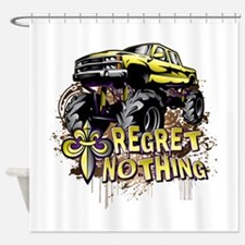 Mud Trucks Regret Nothing Shower Curtain