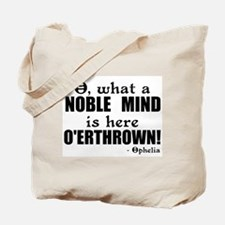 Noble Mind Here O'erthrown Tote Bag