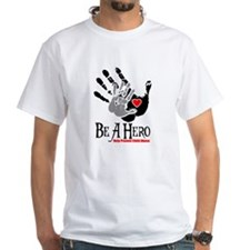 Be A Hero White T-shirt