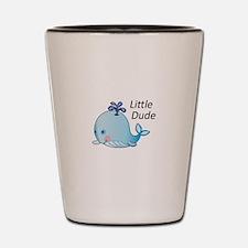 Little Dude Shot Glass