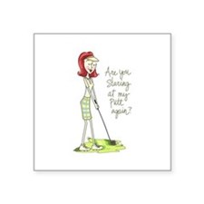 Are You Staring At My Putt Again? Sticker
