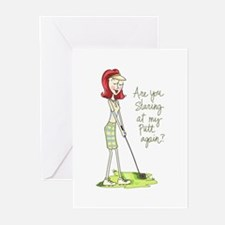 Are You Staring At My Putt Again? Greeting Cards