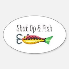 SHUT UP & FISH Decal