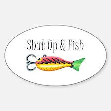 SHUT UP & FISH Decal