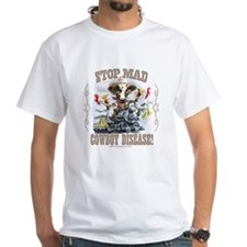 Funny Stop Mad Cowboy White T-shirt