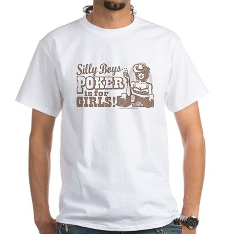 Silly Boys Poker Chick White T-shirt