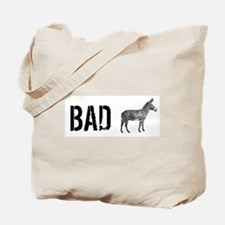 Bad Ass Tote Bag