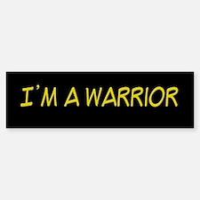 I'm A Warrior [Yellow] Bumper Bumper Bumper Sticker