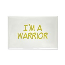 I'm A Warrior [Yellow] Rectangle Magnet