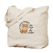 DONT FORGET THE KING Tote Bag