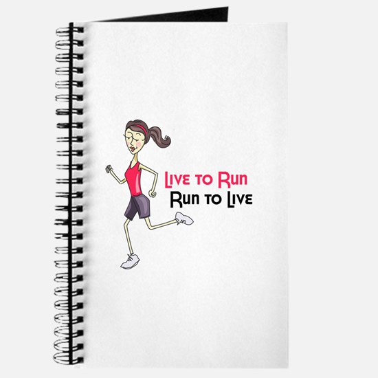 Live To Run Run To Live Journal