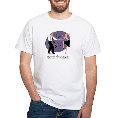Gotta Boogie White T-shirt
