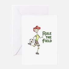 Rule The Field Greeting Cards