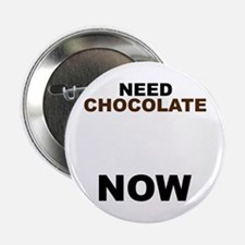 Need Chocolate NOW Button