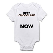 Need Chocolate NOW Infant Bodysuit