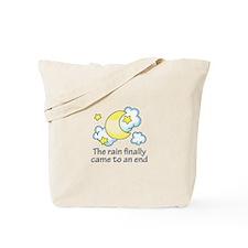 RAIN ENDED Tote Bag