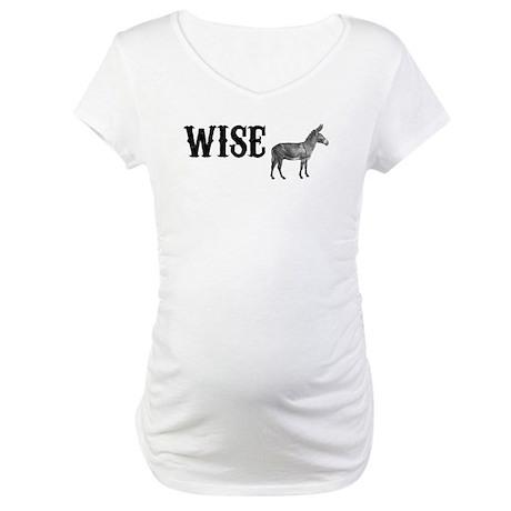 Wise Ass Maternity T-Shirt