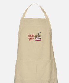I Only Had One Little Itty-Bitty Piece... Apron