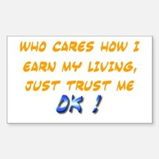 Trust Me! Rectangle Decal