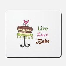 LIVE LOVE BAKE Mousepad