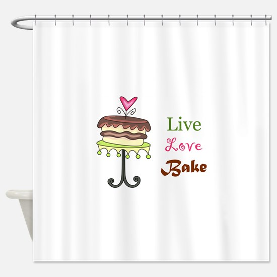 LIVE LOVE BAKE Shower Curtain