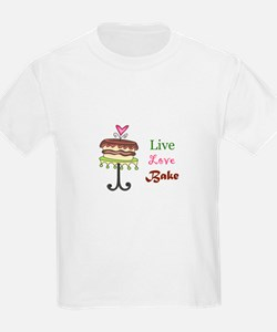 LIVE LOVE BAKE T-Shirt