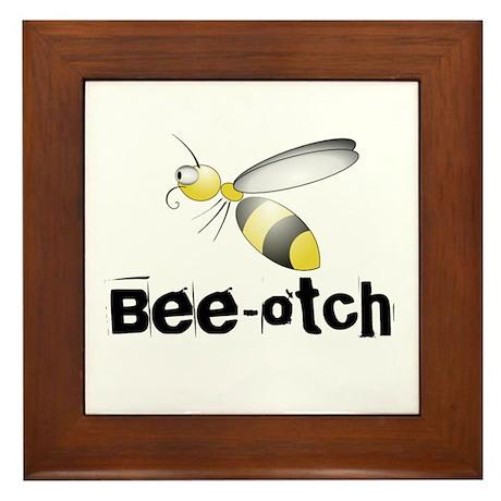 Bee-otch Framed Tile