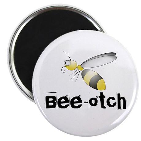 "Bee-otch 2.25"" Magnet (100 pack)"