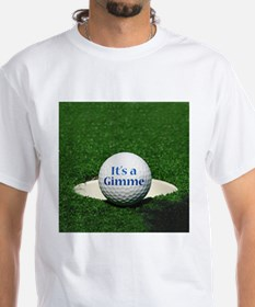 It's a gimme - White T-shirt