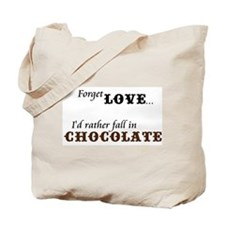 I'd Rather Fall in Chocolate Tote Bag