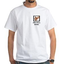 JOB WELL DONE White T-shirt
