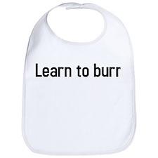 Learn To Burn Bib