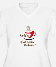 GRAB LIFE BY THE BEANS Plus Size T-Shirt