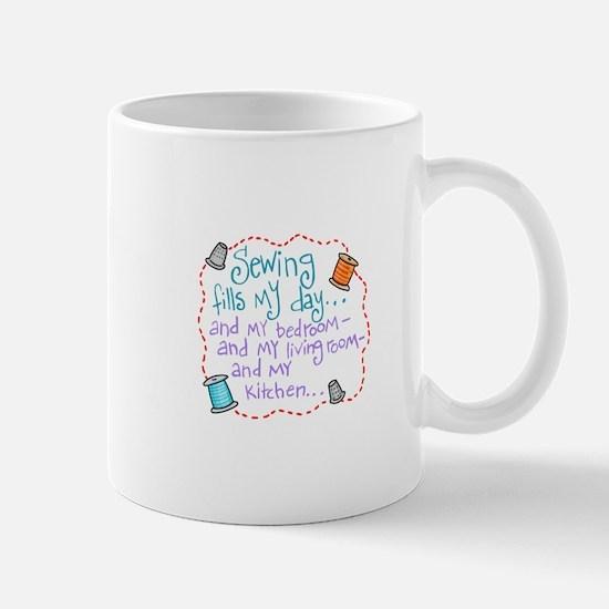 Sewing Fills My Day Mugs