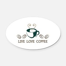 LIVE LOVE COFFEE Oval Car Magnet